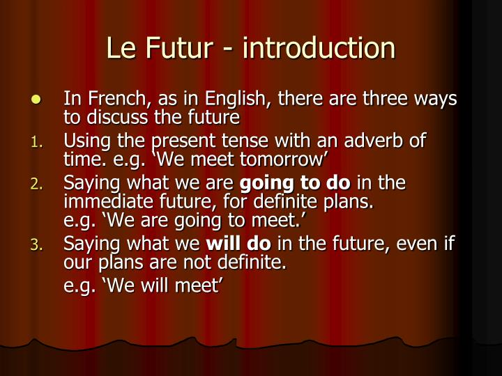 Le futur introduction