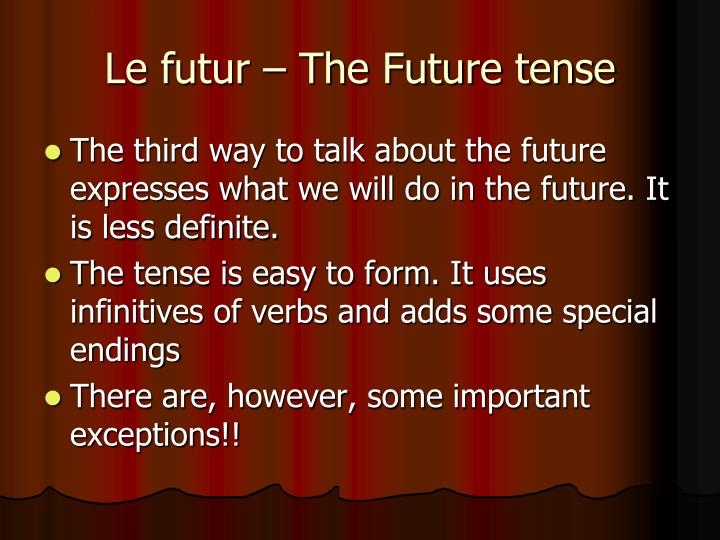 Le futur – The Future tense