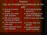 practice can you translate the sentences on the left