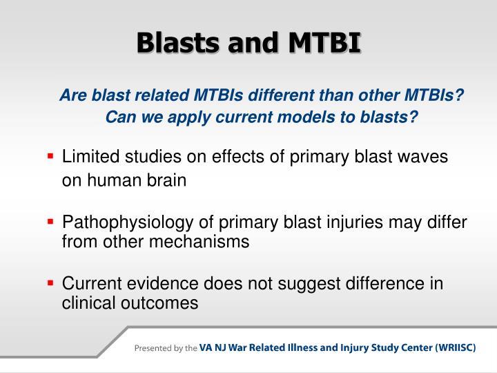 Blasts and MTBI