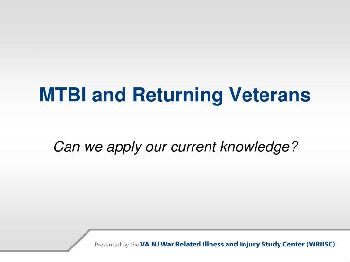 MTBI and Returning Veterans