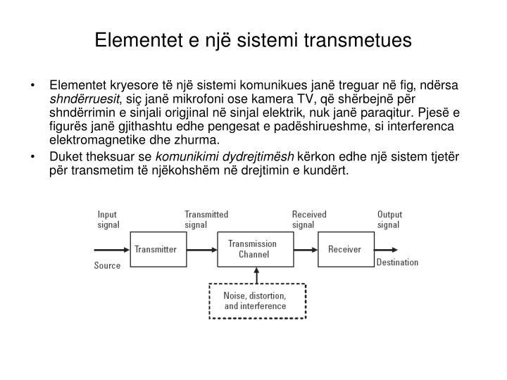 Elementet e një sistemi transmetues