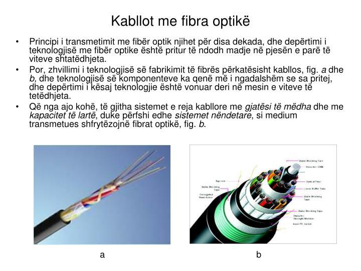 Kabllot me fibra optikë