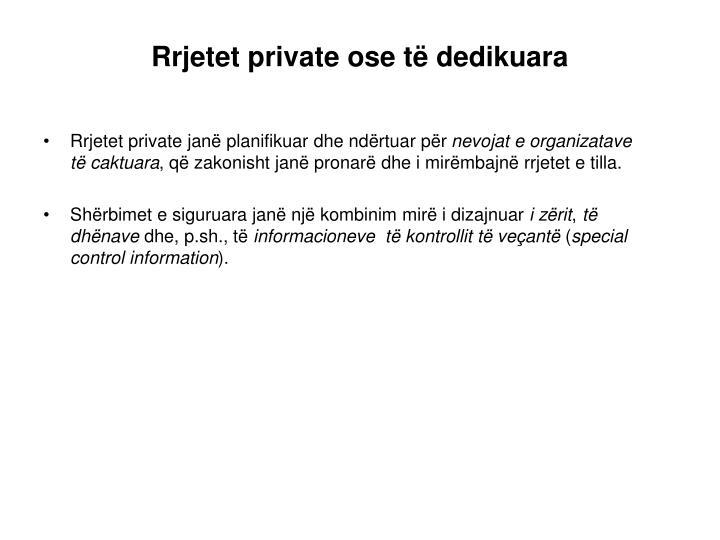 Rrjetet private ose të dedikuara