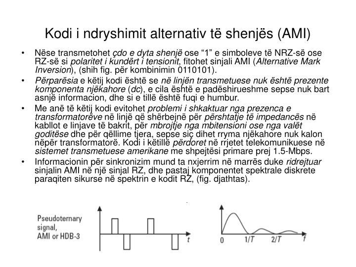 Kodi i ndryshimit alternativ të shenjës (AMI)