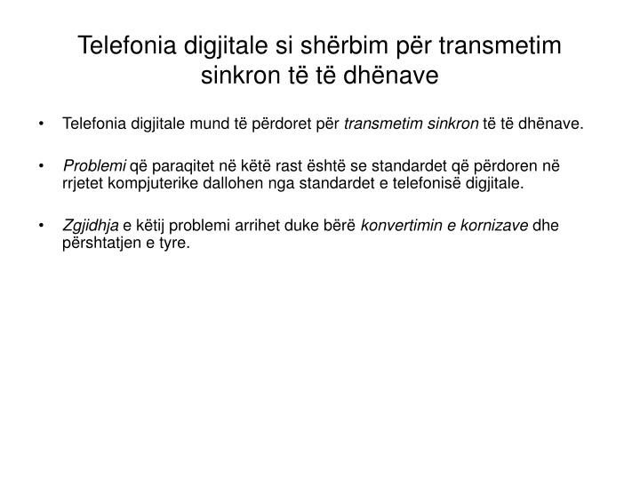 Telefonia digjitale si shërbim për transmetim