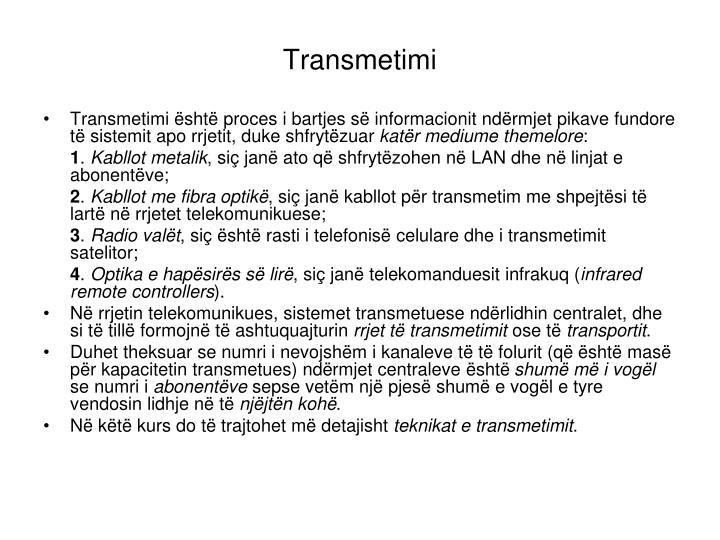 Transmetimi