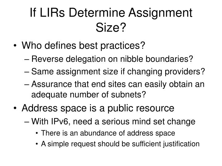 If LIRs Determine Assignment Size?