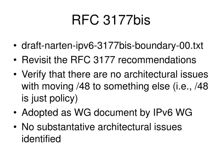 RFC 3177bis