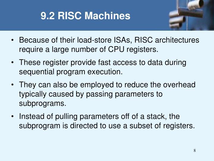 9.2 RISC Machines