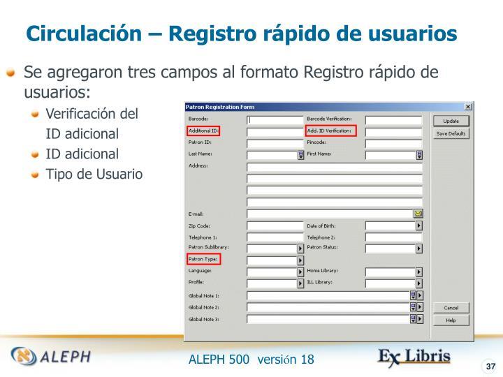 Circulación – Registro rápido de usuarios