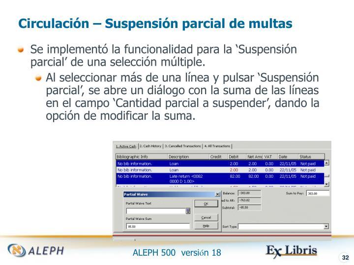 Circulación – Suspensión parcial de multas