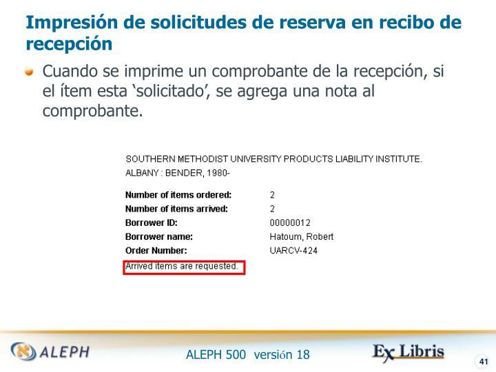 Impresión de solicitudes de reserva en recibo de recepción