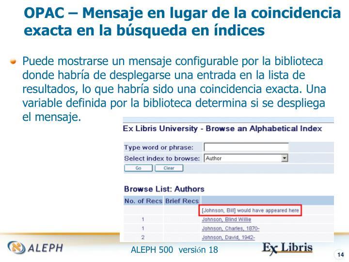 OPAC – Mensaje en lugar de la coincidencia exacta en la búsqueda en índices