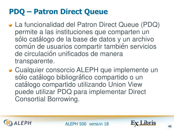 PDQ – Patron Direct Queue