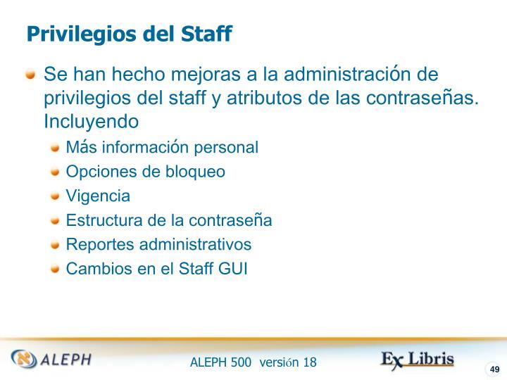 Privilegios del Staff