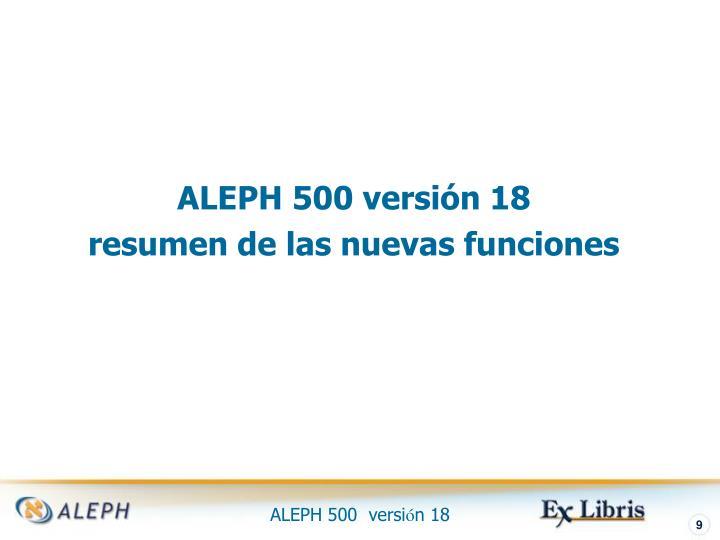 ALEPH 500 versión 18