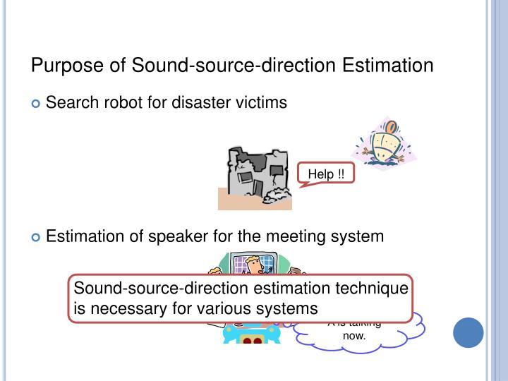 Purpose of Sound-source-direction Estimation