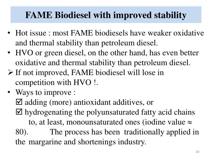 FAME Biodiesel with improved stability