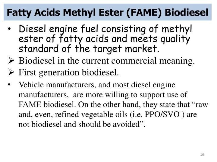 Fatty Acids Methyl Ester (FAME) Biodiesel