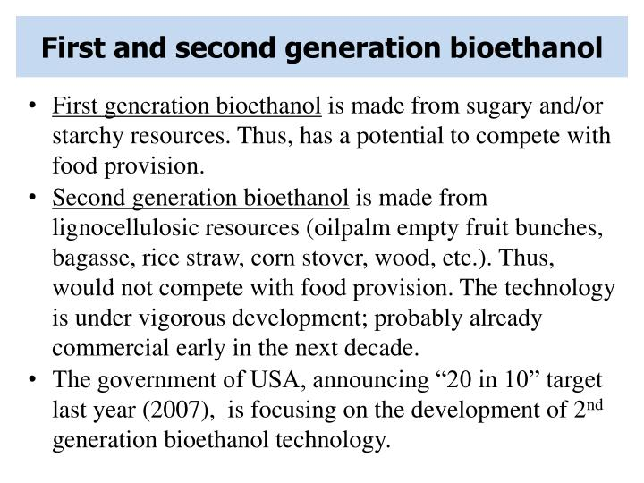 First and second generation bioethanol
