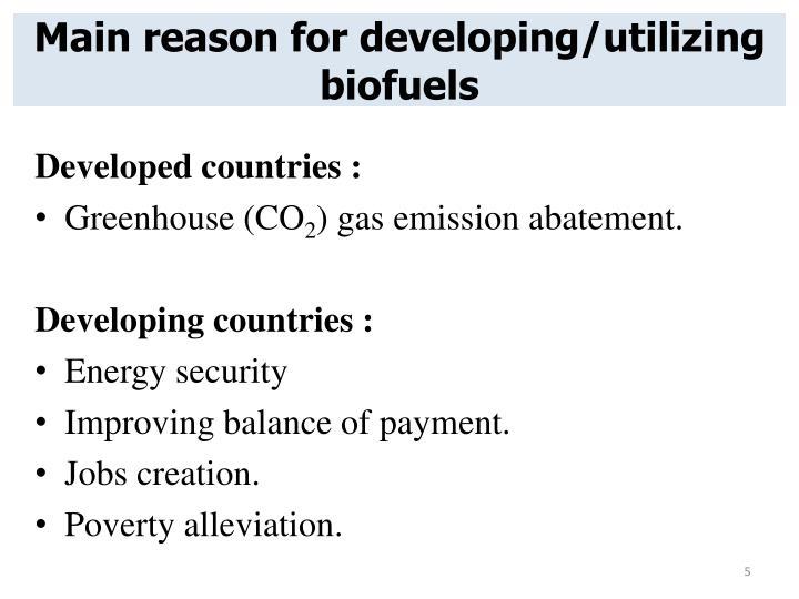 Main reason for developing/utilizing biofuels