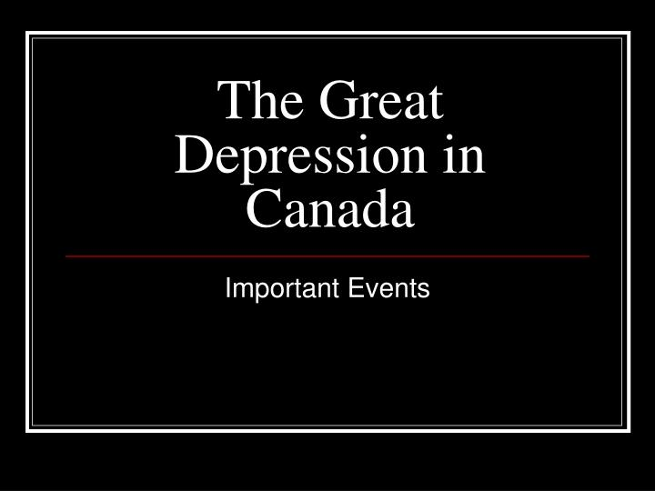 essay of the great depression in canada