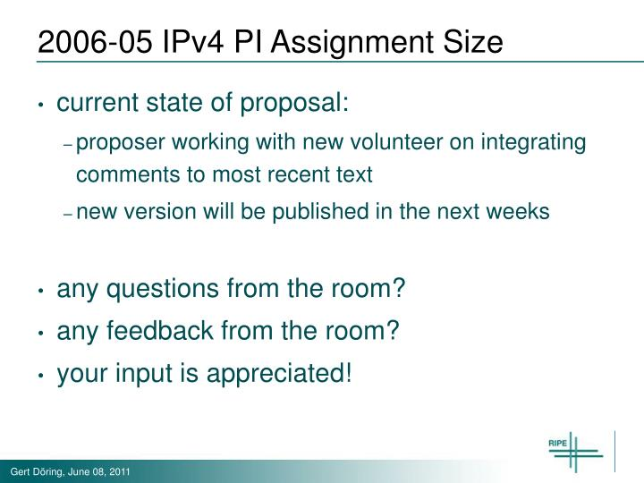 2006-05 IPv4 PI Assignment Size