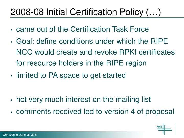 2008-08 Initial Certification Policy (…)