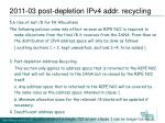 2011 03 post depletion ipv4 addr recycling1