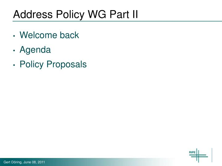 Address Policy WG Part II