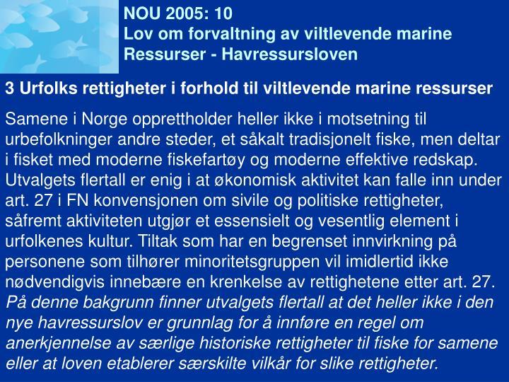 NOU 2005: 10