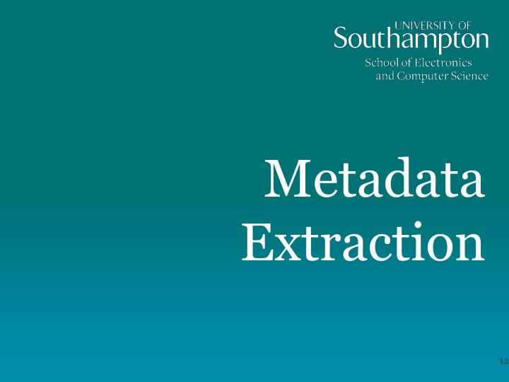 Metadata Extraction