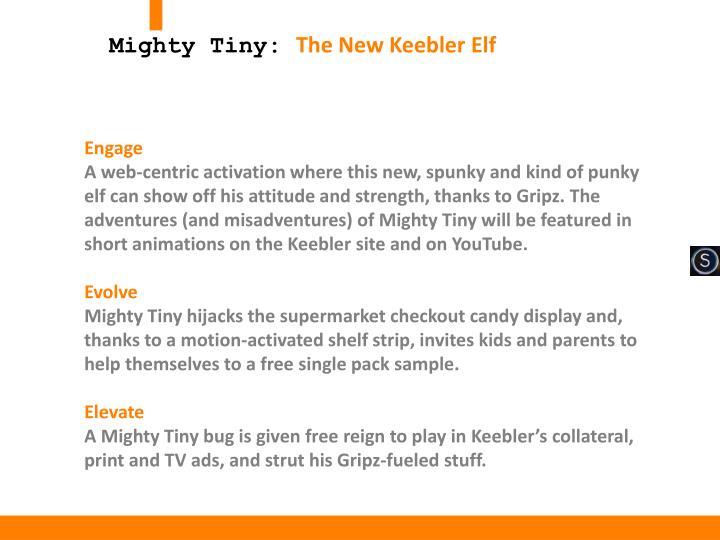 Mighty Tiny: