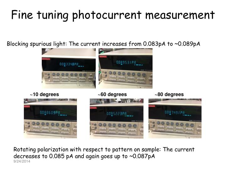Fine tuning photocurrent measurement