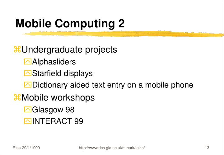 Mobile Computing 2