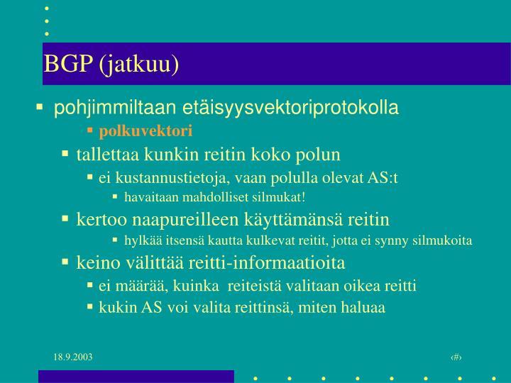 BGP (jatkuu)