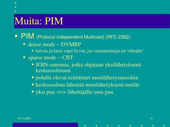 Muita: PIM