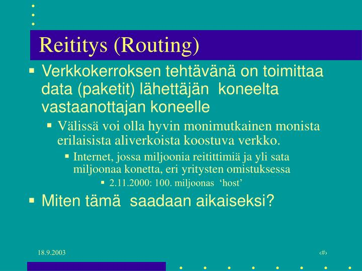 Reititys (Routing)