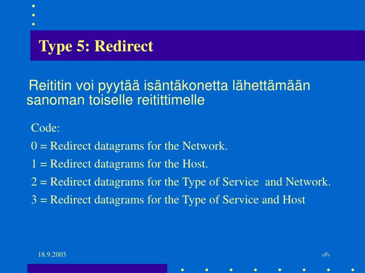 Type 5: Redirect
