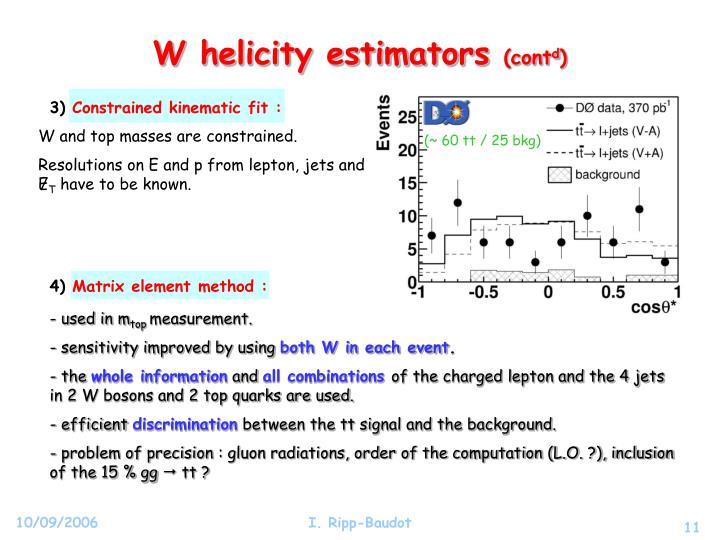 W helicity estimators