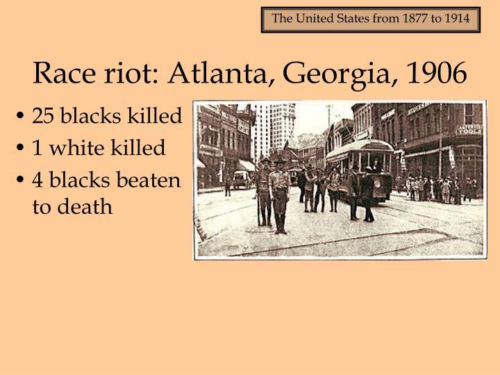 Race riot: Atlanta, Georgia, 1906
