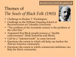 themes of the souls of black folk 1903