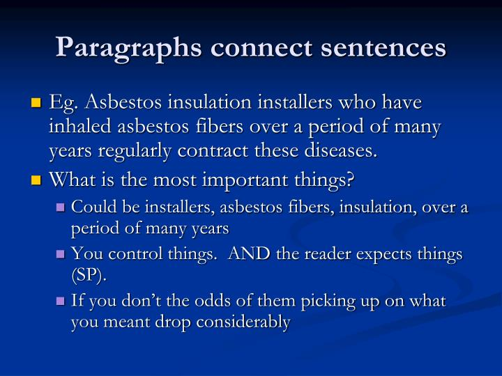 Paragraphs connect sentences