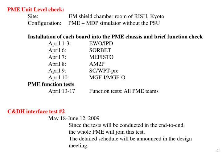 PME Unit Level check: