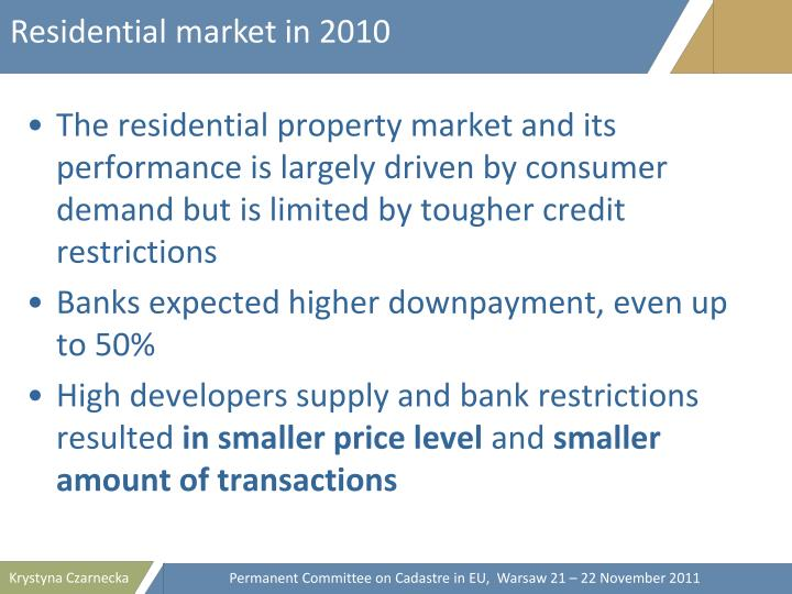 Residential market in 2010