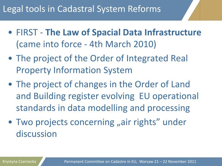 Legal tools in Cadastral System Reforms