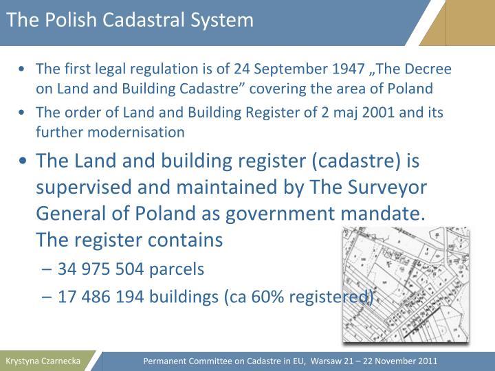 The Polish Cadastral System