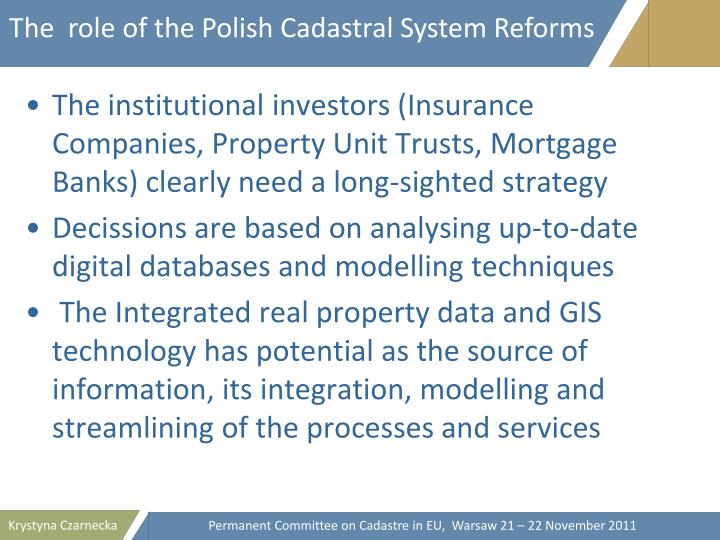 The  role of the Polish Cadastral System Reforms