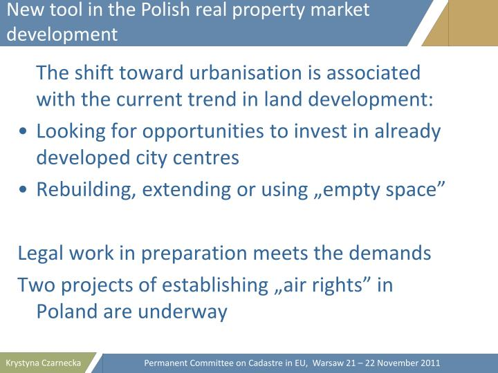 New tool in the Polish real property market development